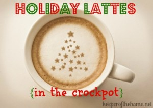 Holiday Lattes In the Crockpot {Plus Free Printables}