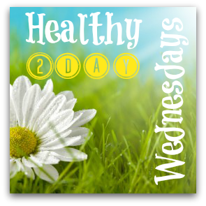 Healthy 2day Wednesdays {Final Link-Up}