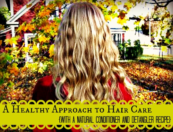 A Healthy Approach to Hair Care
