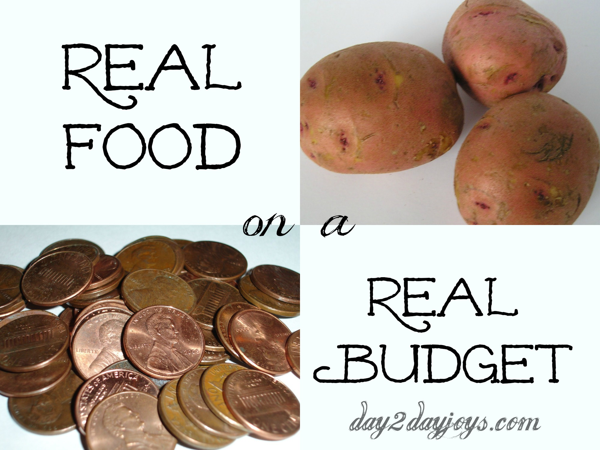 Real Food on a Real Budget, Get tips for saving money while eating good foods from Day2DayJoys.com