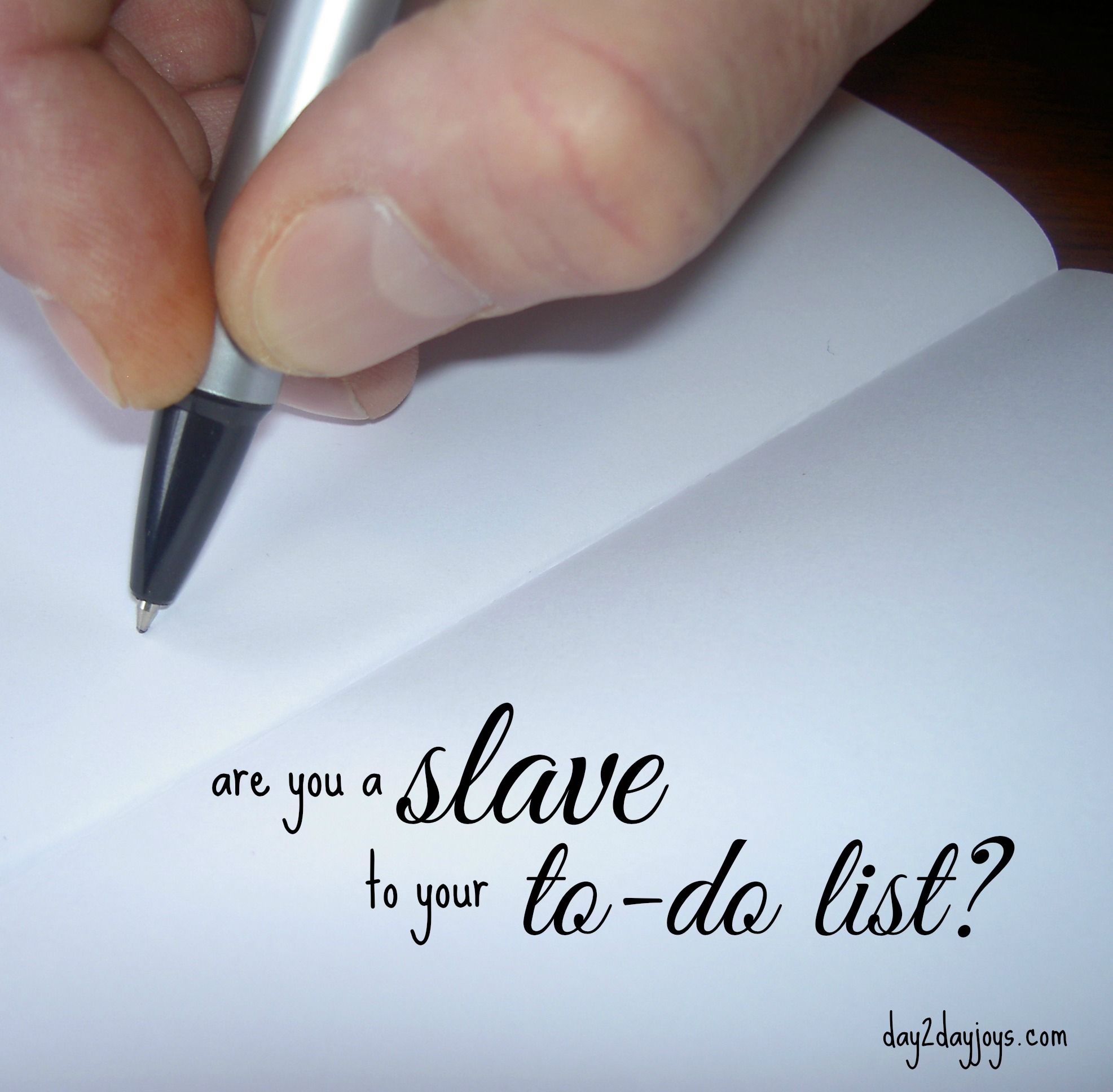 Are You A Slave To Your To-Do List?