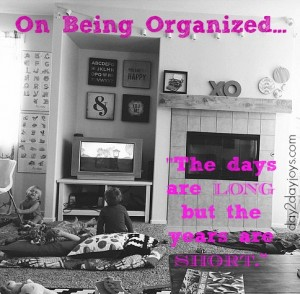 On Being Organized