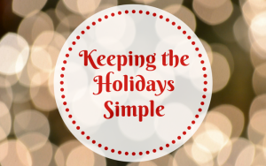 Keeping the Holidays Simple