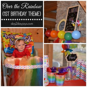 Over the Rainbow {First Birthday Theme}