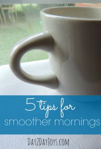 5 tips for Smoother, Happier Mornings