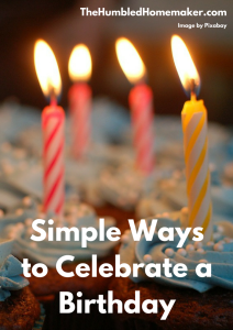 Simple Ideas for Celebrating a Birthday without the Junk