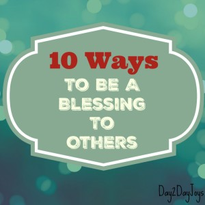 Being A Blessing to Others
