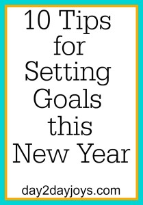 10 Tips for Setting Goals this New Year