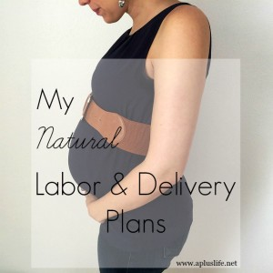 Natural Labor And Delivery Plans
