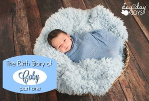 The Birth Story of Baby #4 {Part One}