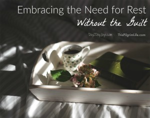 Embracing The Need for Rest Without the Guilt