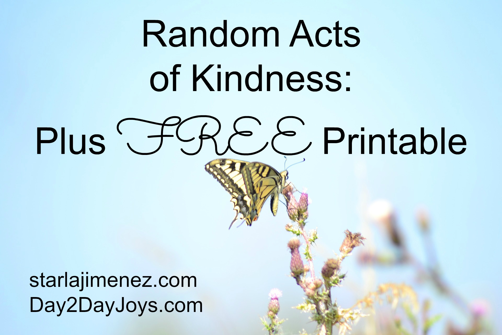 random acts of kindness plus printable dayday joys 5 random acts of kindness plus printable