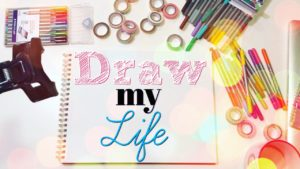 Draw my Life || The Story God is Writing in ME